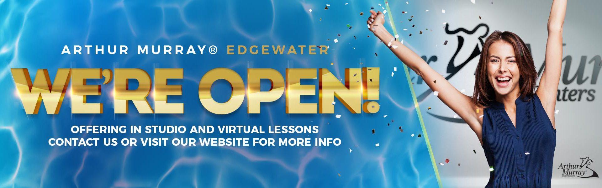 We're Open! Arthur Murray Edgwater Studio is open!